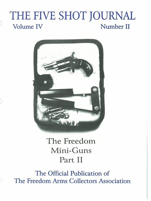 Volume 4 - Number 2    The Freedom Mini Guns    Part 2