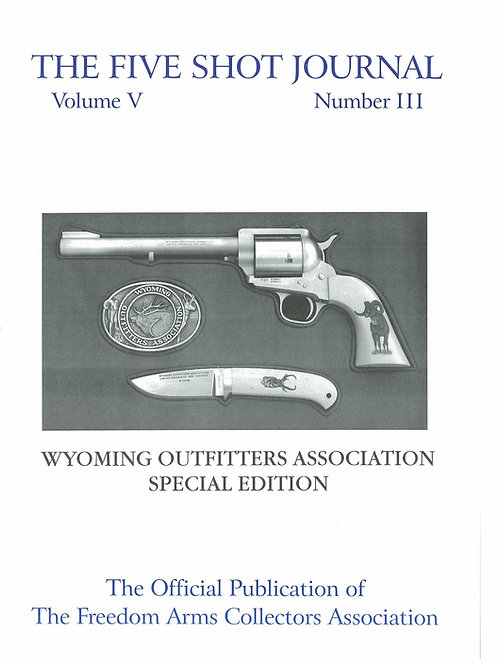 Volume 5 - Number 3    Wyoming Outfitters Association Special Edition