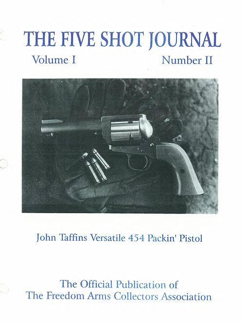 Volume 1 - Number 2     John Taffins Versatile 454 Packin' Pistol
