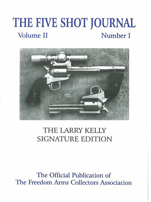 Volume 2 - Number 1             The Larry Kelly     Signature Edition
