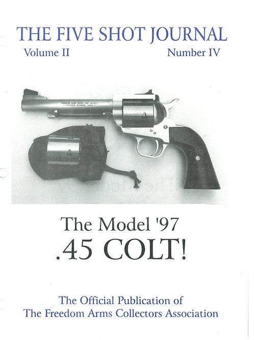 Volume 2 - Number4          The Model '97     .45 Colt