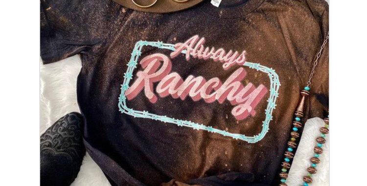 Always Ranchy T-shirt
