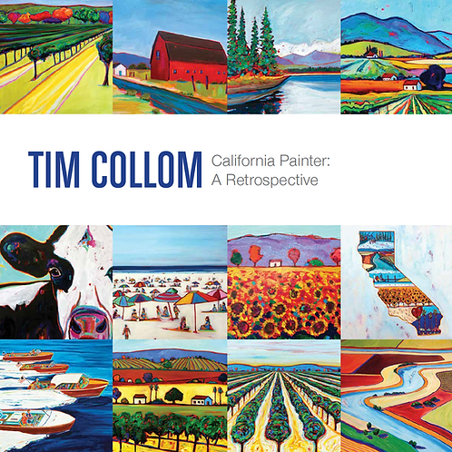 Tim Collom California Painter: A Retrospective