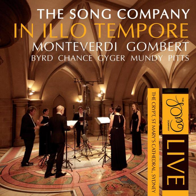 SONG COMPANY CD RELEASE IN ILLO TEMPORE