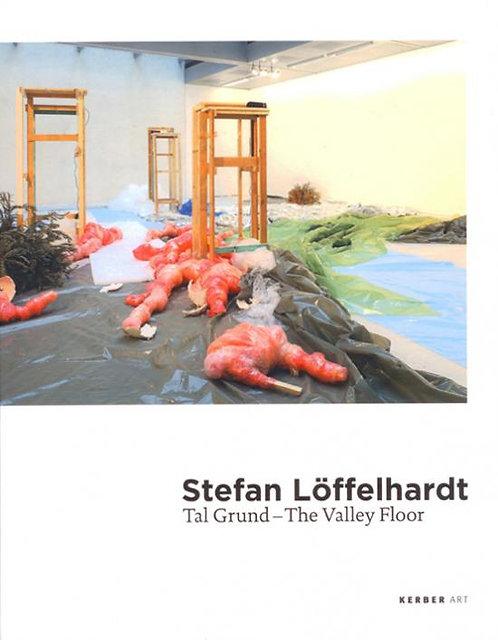 Stefan Löffelhardt | Tal Grund - The Valley Floor