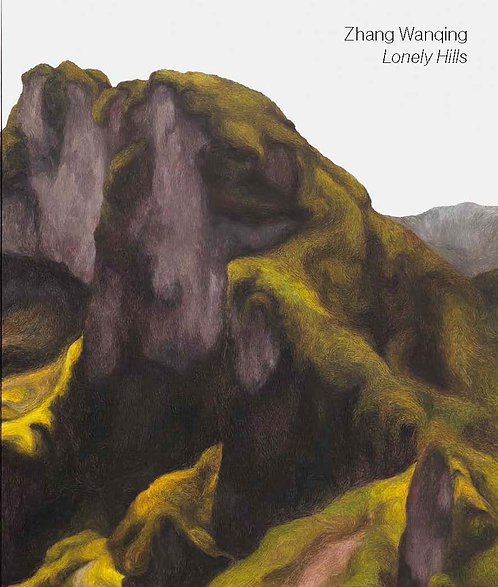 Zhang Wanqing | Lonely Hills