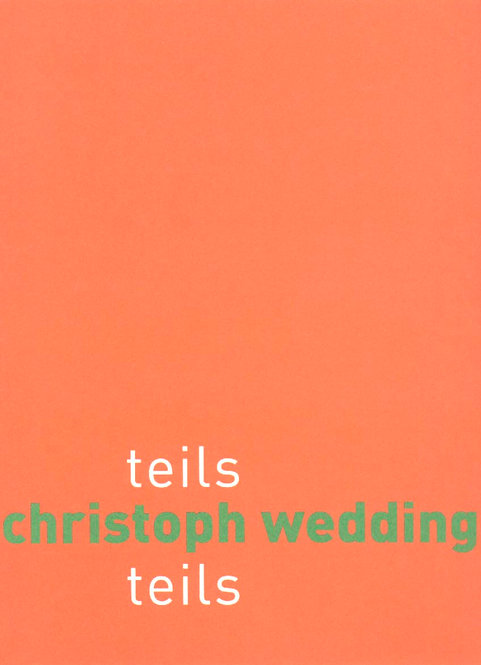 Christoph Wedding | teils teils