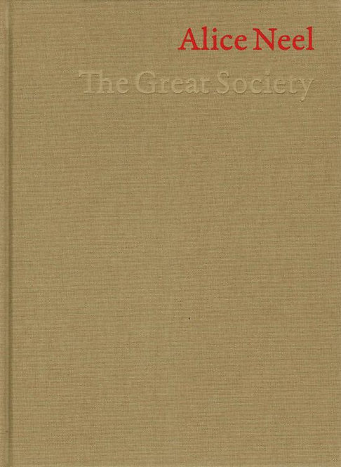 Alice Neel | The Great Society