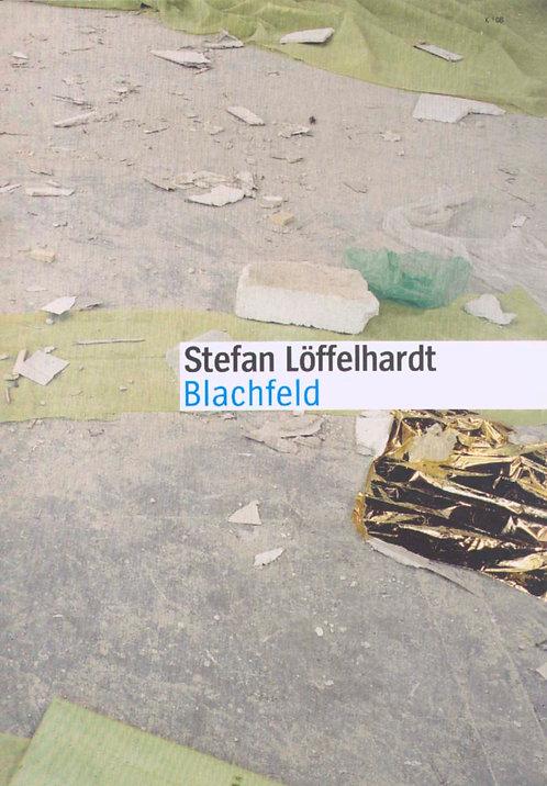 Stefan Löffelhardt | Blachfeld