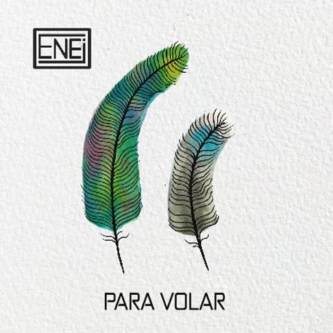 Enei - Para Volar (EP)