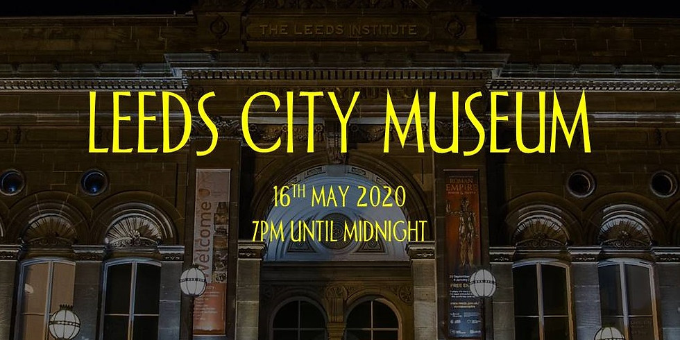SOLD OUT - Rescheduled event (Covid-19) - Charity Ghost Hunt at Leeds City Museum