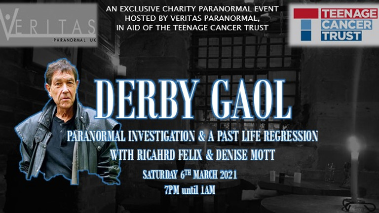 Derby Gaol with Richard Felix and Denise Mott - in aid of The Teenage Cancer Trust
