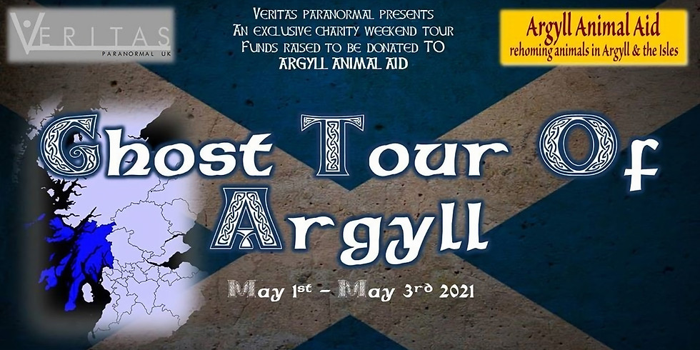 SOLD OUT - Ghost Tour Of Argyll - Charity Weekend Special Event