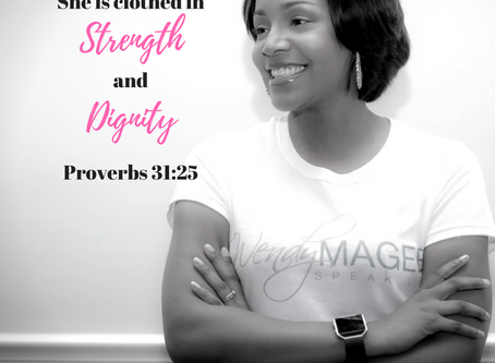 She is Clothed in Strength & Dignity