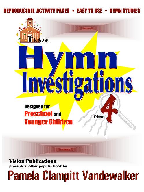 Hymn Investigations Vol 4