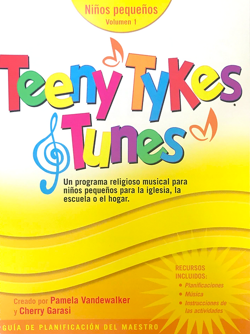Teeny Tykes & Tunes Toddler Volume 1 Spanish Curriculum Guide