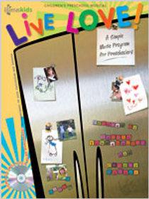 Live Love - Preschool Musical