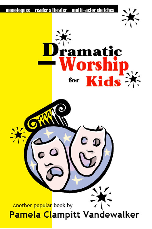 Dramatic Worship for Kids
