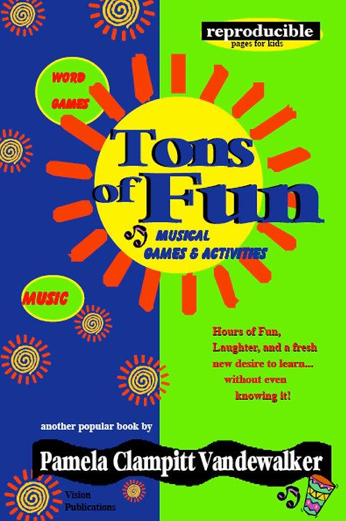 Tons of Fun
