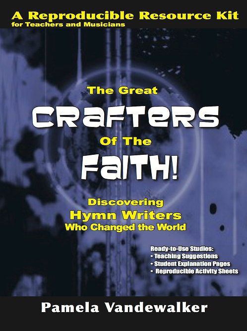 The Great Crafters of the Faith