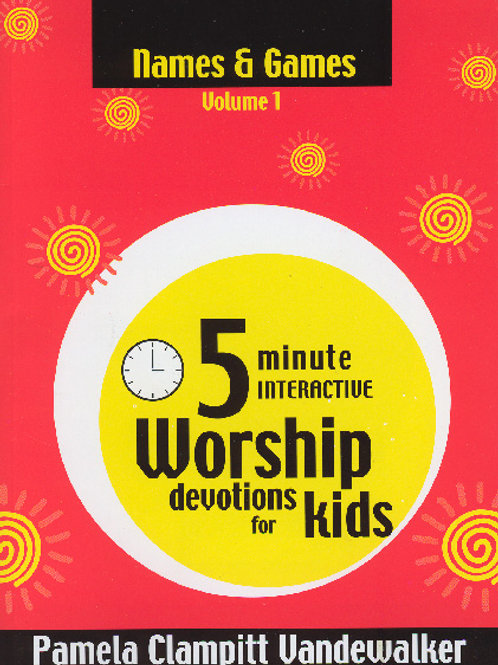 5 Minute Worship Devotions – Names and Games