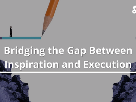 Bridging the Gap Between Inspiration and Execution