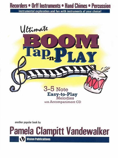 The Ultimate Boom Tap –n- Play Boomwhackers & Bells