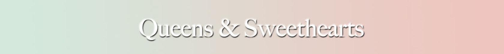 Queens & Sweethearts.jpg
