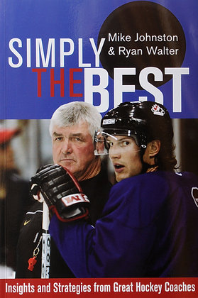 Simply the Best: Insights and Strategies from Great Hockey Coaches PDF Format