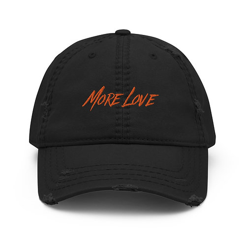 More Love Distressed Dad Hat