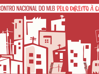 MLB promove 2º Encontro Nacional pelo Direito à Cidade