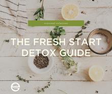 Seasonal Solutions: The Fresh Start Detox Guide