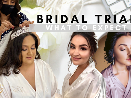 BRIDAL TRIAL: WHAT TO EXPECT