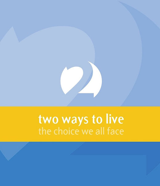 Two Ways To Live.jpg