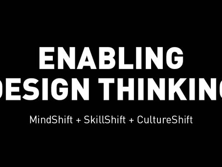 Enabling Design Thinking