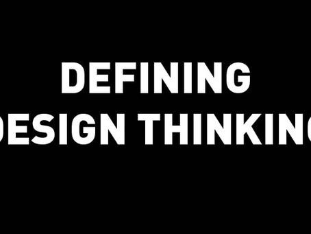 Design Thinking Defined