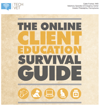 Online Client Education Survival Guide