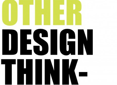Another OTHER Design Thinking