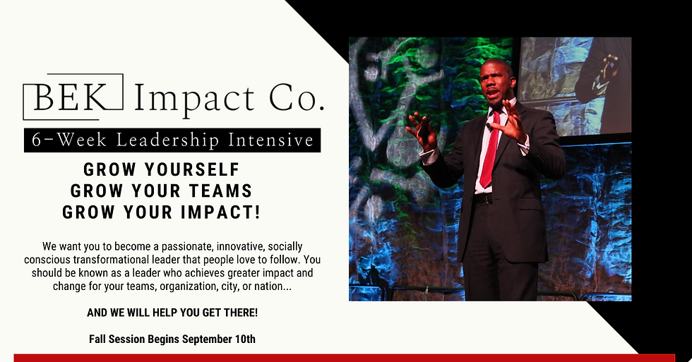 BEK Impact 6-Week Leadership Intensive