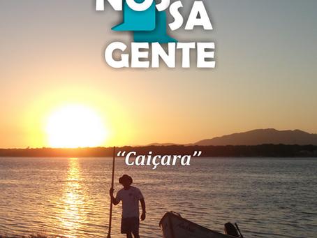 Caiçara  – Termo de origem tupi-guarani