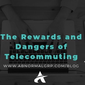 The Rewards and Dangers of Telecommuting