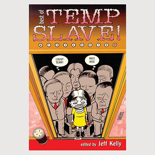 Best of Temp Slave! edited by Jeff Kelly