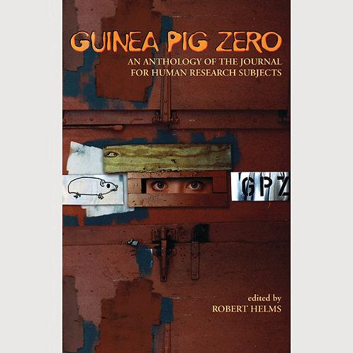 Guinea Pig Zero edited by Robert Helms