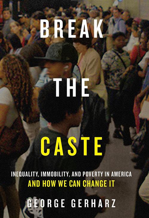 Break the Caste