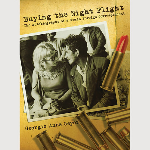 Buying the Night Flight by Georgie Anne Geyer (ebook)
