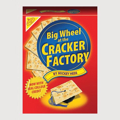 Big Wheel at the Cracker Factory (ebook)