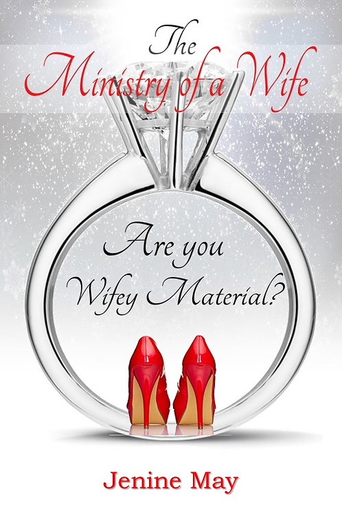The Ministry of a Wife: Marriage is Ministry