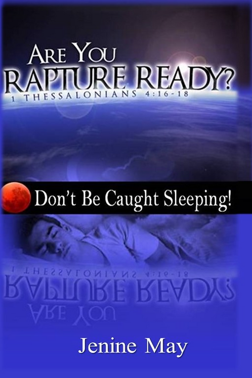 Are You Rapture Ready?: Don't Be Caught Sleeping