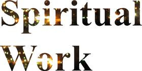 Are you neglecting your Spiritual Work?