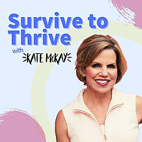 survive to thrive podcast.jpg